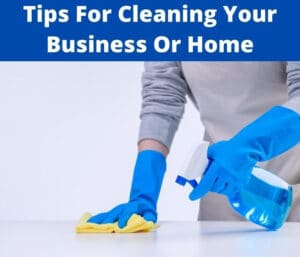 tips for cleaning
