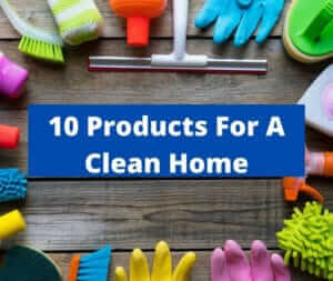 best products for a clean home