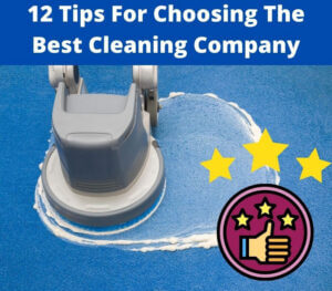 tips for choosing best cleaning company