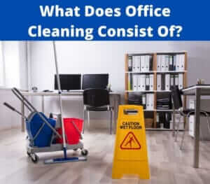 what does office cleaning consist of?