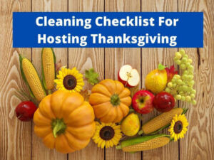 cleaning checklist for hosting thanksgiving