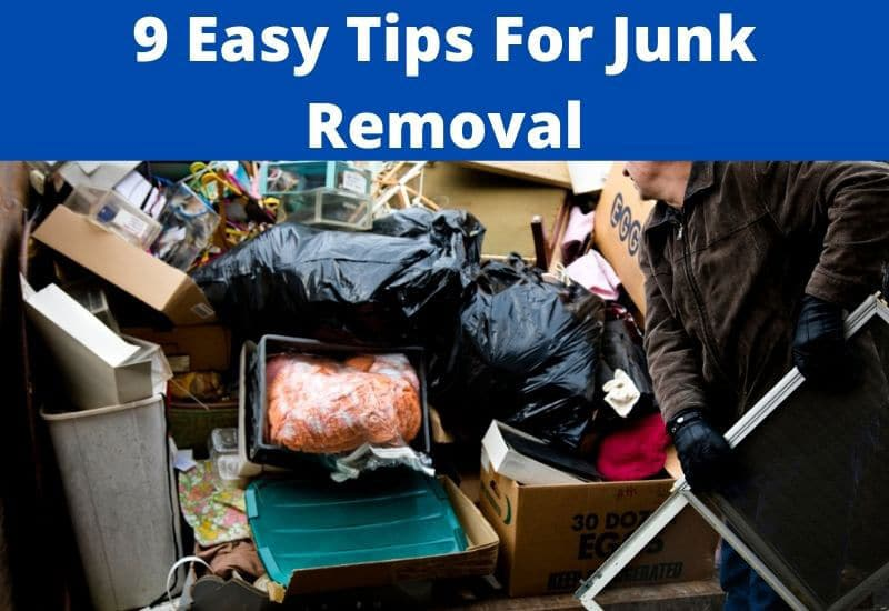 Easy Tips For Junk Removal