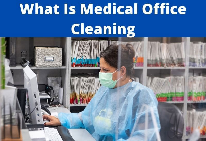 what is medical office cleaning