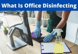 what is office disinfecting?