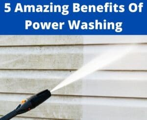 benefits of power washing