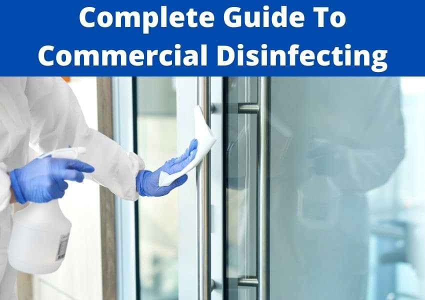 complete guide to commercial disinfecting