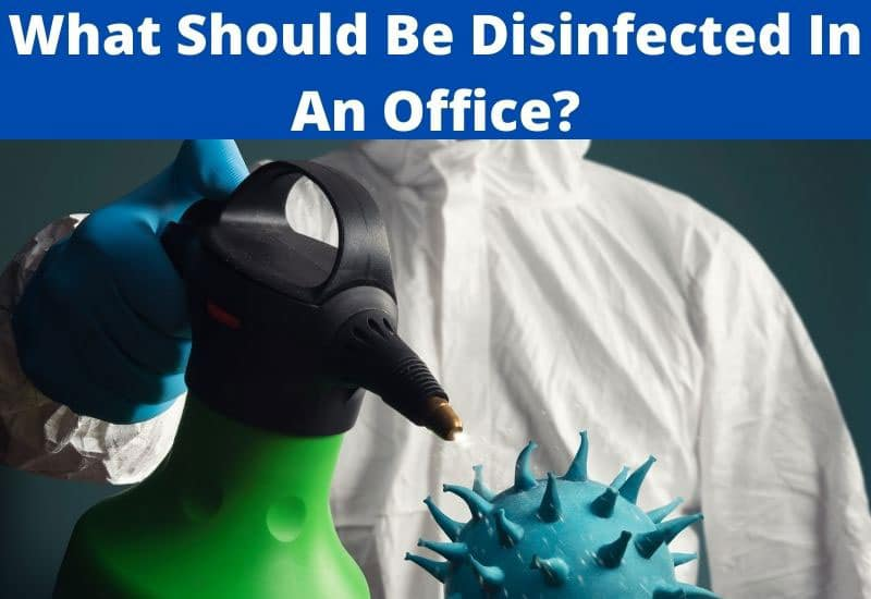what should be disinfected in an office